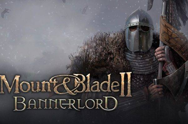 MOUNT & BLADE II: BANNERLORD erken erişim