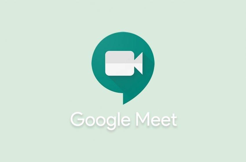 Google Meet yeni özelliklerle karşımıza çıkıyor