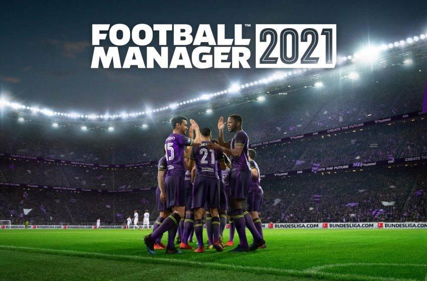 Football Manager 2021 çıkış tarihi ve fiyatı belli oldu