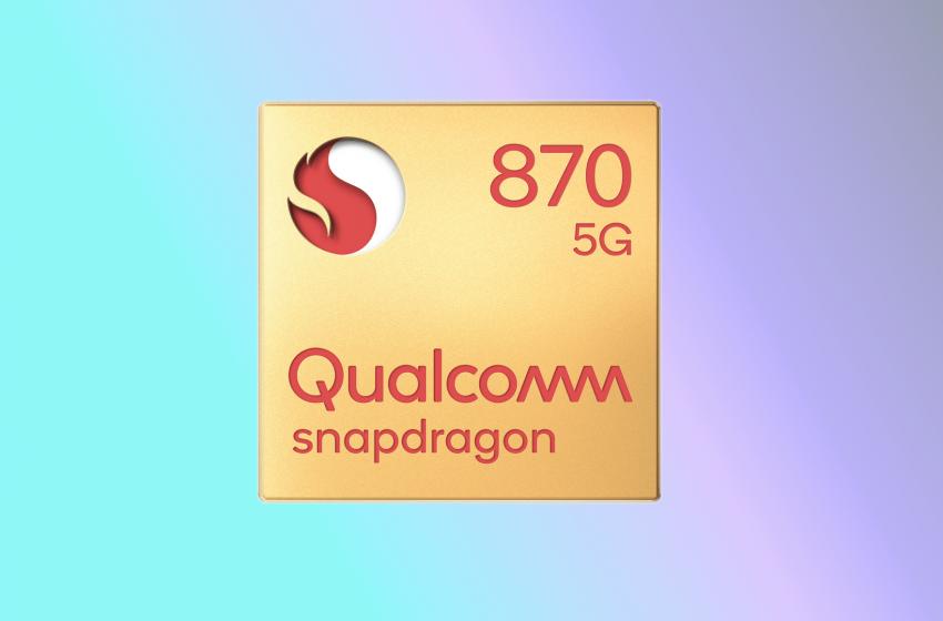 Snapdragon 870 5G işlemcisi tanıtıldı! İşte özellikleri
