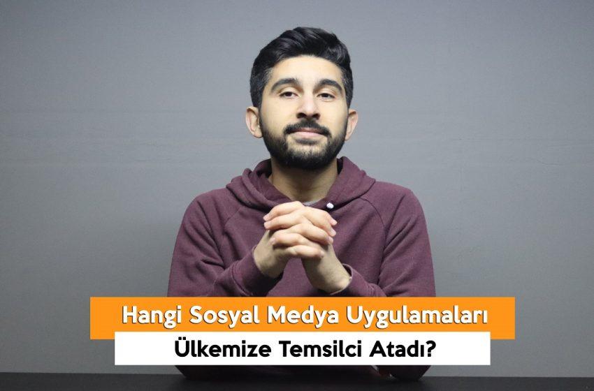 Hangi Sosyal Medya Uygulamaları Ülkemize Temsilci Atadı? (VİDEO)