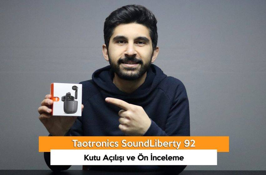 Taotronics SoundLiberty 92 Kutu Açılışı ve Ön İnceleme (VİDEO)