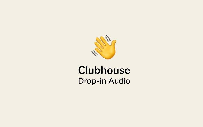 Clubhouse Android yayınlandı!